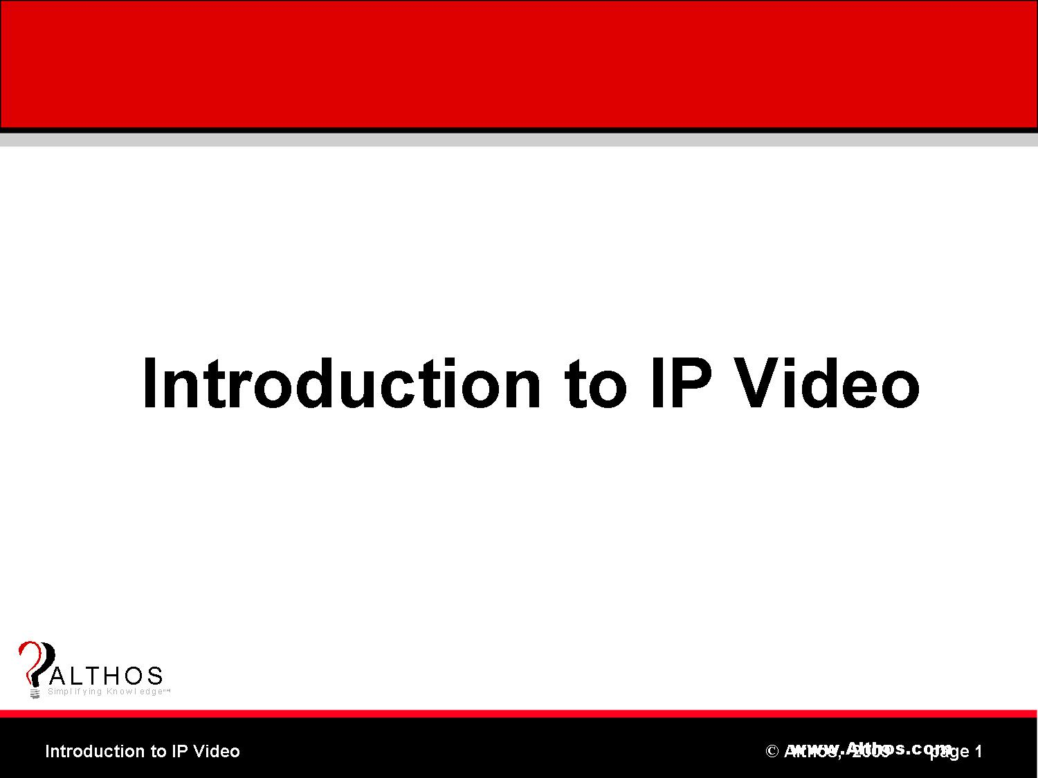 IP Video Tutorial Slide