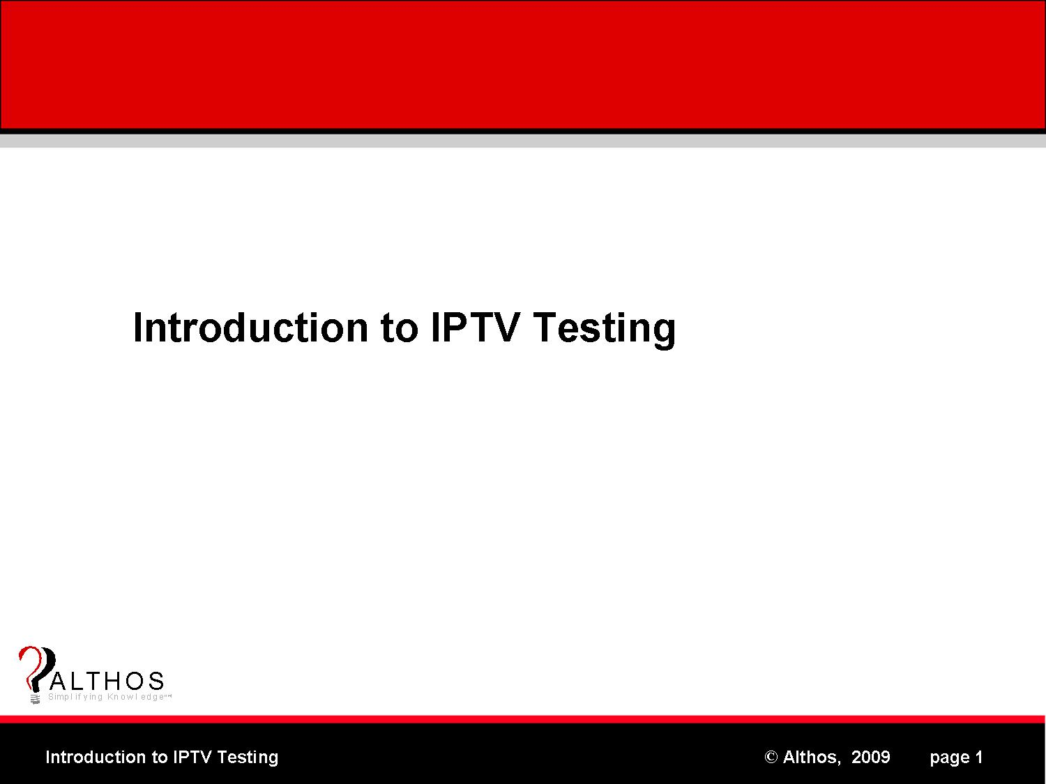 Introduction to IPTV Testing