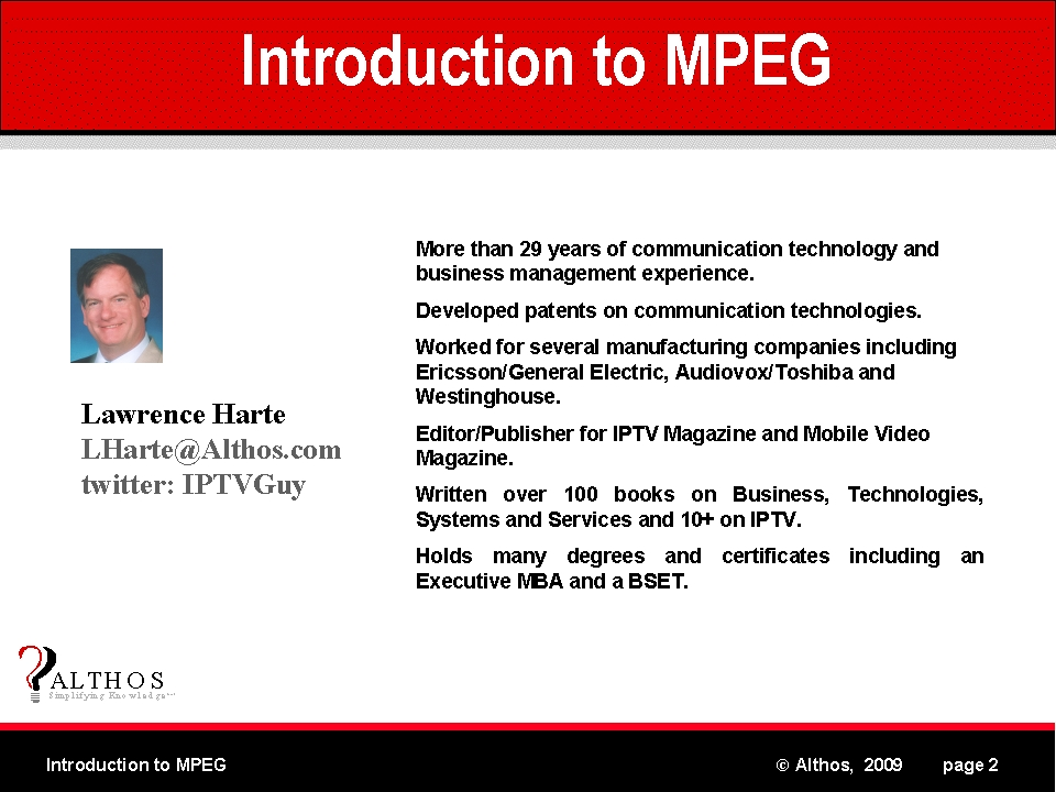 MPEG Tutorial - Industry Expert Lawrence Harte