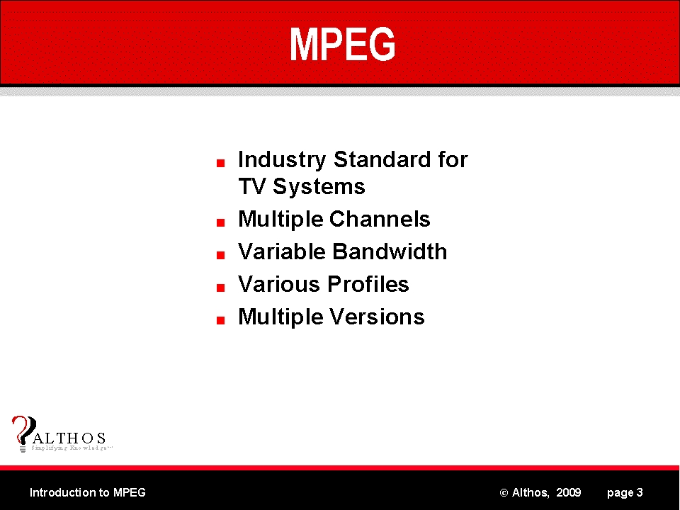 MPEG Tutorial - Digital Television, Multiple Channels, Supports Different Types of Devices using Profiels