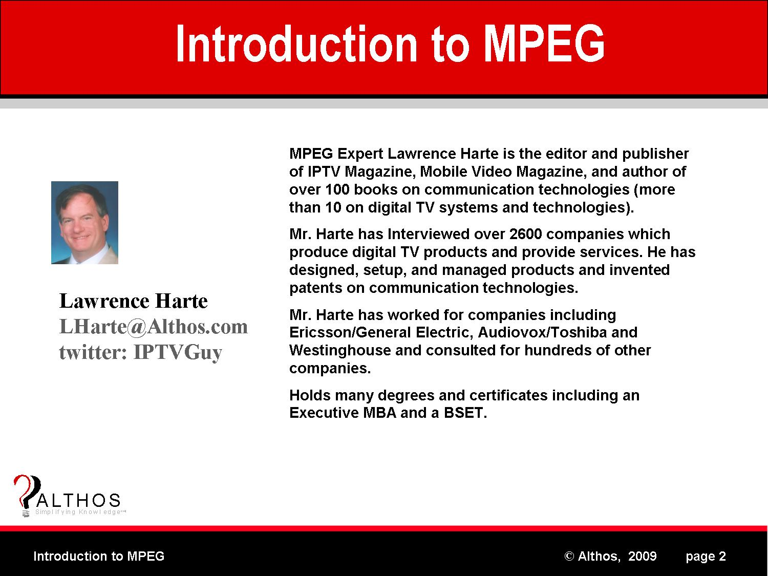 MPEG Tutorial Expert Lawrence Harte
