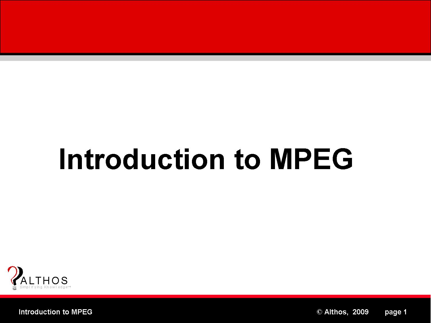 MPEG Tutorial - Introduction to moving picture Experts Group